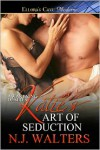 Katie's Art of Seduction (Awakening Desires #1) - N.J. Walters
