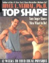 Top Shape: 12 Weeks to Your Ideal Physique - Joyce L. Vedral