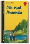 Olle und Amanda. (SZ Junge Bibliothek Jugendliteraturpreis, #2) - Annika Holm