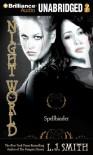 Night World Series: Spellbinder - L.J. Smith