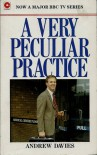 A Very Peculiar Practice - Andrew Davies