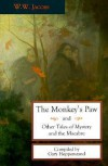 The Monkey's Paw and Other Tales of Mystery and Macabre - W.W. Jacobs, Gary Hoppenstand