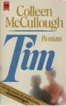 Tim - Colleen McCullough, Gisela Stege