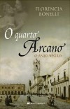 O Quarto Arcano - O Anjo Negro - Florencia Bonelli, Isabel Fraga