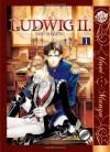 Ludwig II, Volume 1 - You Higuri