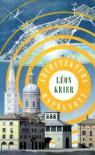Architektura wspólnoty - Leon Krier