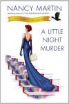 A Little Night Murder - Nancy Martin