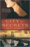 City of Secrets - Kelli Stanley