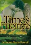 Time's Fugitive (Saturn Society #2) - Jennette Marie Powell