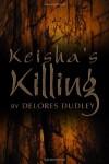 Keisha's Killing - Delores Dudley
