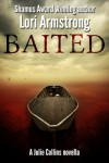 Baited (Julie Collins) - Lori Armstrong