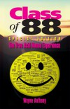 Class of 88 - The True Acid House Experience (Special Edition 2011) - Wayne Anthony