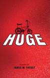 Huge - James W. Fuerst