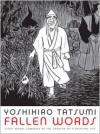 Fallen Words - Yoshihiro Tatsumi