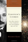 Einstein's Cosmos: How Albert Einstein's Vision Transformed Our Understanding of Space and Time (Great Discoveries) - Michio Kaku