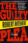 The Guilty Plea - Robert Rotenberg