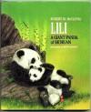 Lili: A Giant Panda of Sichuan - Robert M. McClung