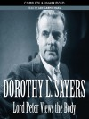 Lord Peter Views the Body (Lord Peter Wimsey Mysteries, #4) - Ian Carmichael, Dorothy L. Sayers
