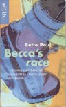 Becca's Race - Bette Paul