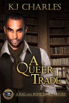 A Queer Trade - K.J. Charles
