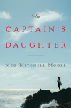 The Captain's Daughter: A Novel - Meg Mitchell Moore