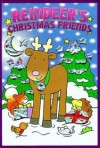 Reindeer's Christmas Friends - David Crossley