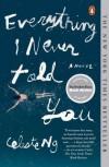 Everything I Never Told You: A Novel - Celeste Ng