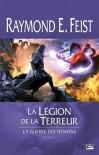 La Légion de la terreur - Raymond E. Feist, Isabelle Pernot