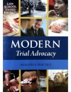 Modern Trial Advocacy: Analysis & Practice - Steven Lubet