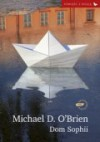 Dom Sophii - Michael D. O'Brien