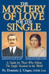 The Mystery of Love for the Single - Dominic J. Under