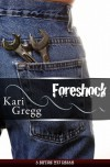 Foreshock - Kari Gregg