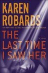 The Last Time I Saw Her - Karen Robards