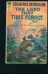 The Land That Time Forgot - Edgar Rice Burroughs