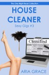 House Cleaner - Aria Grace