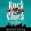 Rock Chick Reborn (Rock Chick, #9) - Kristen Ashley