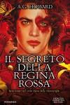 Il segreto della Regina Rossa (Il mio splendido migliore amico Vol. 3) - Howard A. DeWitt