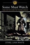Some Must Watch - Ethel Lina White
