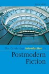 The Cambridge Introduction to Postmodern Fiction - Bran Nicol