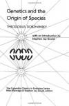 Genetics and the Origin of Species (The Columbia Classics in Evolution) - Theodosius Grigorievich Dobzhansky, Niles Eldredge, Stephen Jay Gould