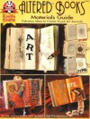 #5171 Altered Books Materials Guide: Fabulous Ideas to Create Visual Art Journals - Laurie Goodson