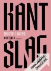 Kantslag ; Minna saknar en övningslokal - Dorthe Nors