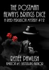 The Postman Always Brings Dice: A Reed Ferguson Mystery (A Private Investigator Mystery Series - Crime Suspense Thriller Book 12) - Renee Pawlish