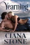 Yearning: Enchanting the Shifter (Legacy: A Paranormal Series Book 3) - Ciana Stone, Mary Harris