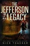 The Jefferson Legacy  - Nick Thacker