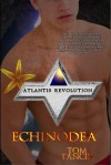 Echinodea - Tom Tancin
