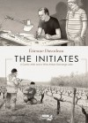 Initiates, The: A Comic Artist and a Wine Artisan Exchange Jobs - Étienne Davodeau