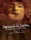 Dreaming in Indian: Contemporary Native American Voices - Lisa Charleyboy, Mary Leatherdale