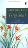 Feng Shui - Chao-Hsiu Chen, Chao-Hsiu Chen