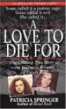 A Love To Die For - Patricia Springer